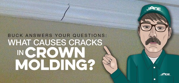 What causes Cracks in Crown Molding?